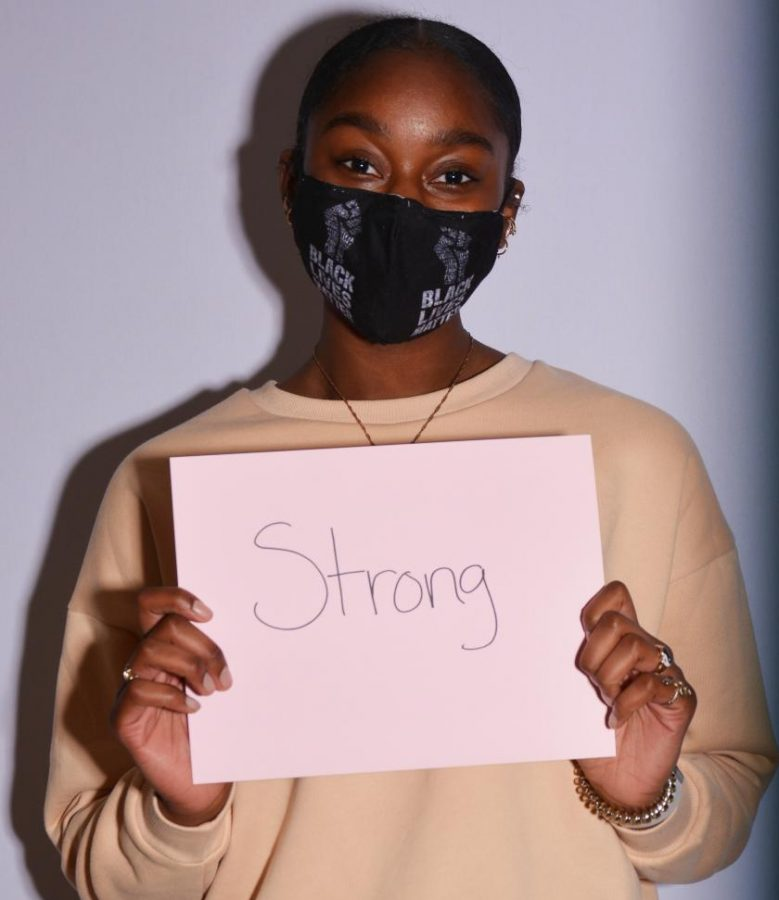"""I would say strong. I feel like, as Black women in America, we've face oppression, and through years of that we've made a way."""""""